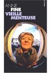 Vieille Menteuse: All Bones and Lies in French